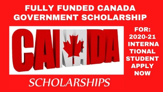 Fully Funded Canada Government Scholarship 2020-21 For ...